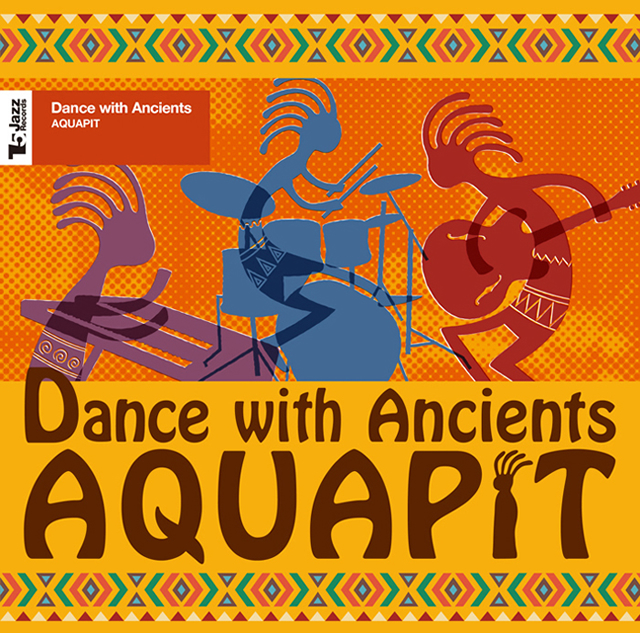 AQUAPIT - Dance with Ancients [CD]