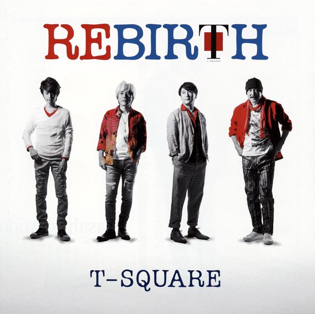 T-SQUARE / REBIRTH [DVD付]