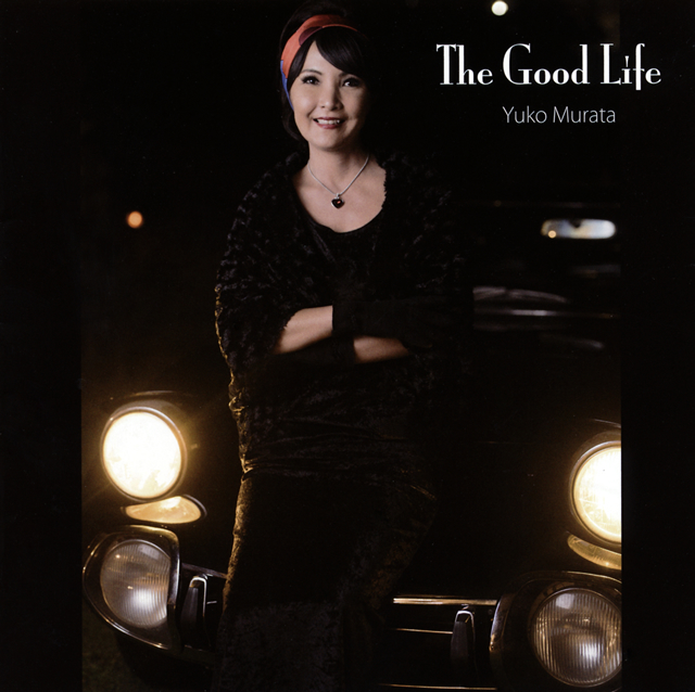 Yuko Murata / The Good Life