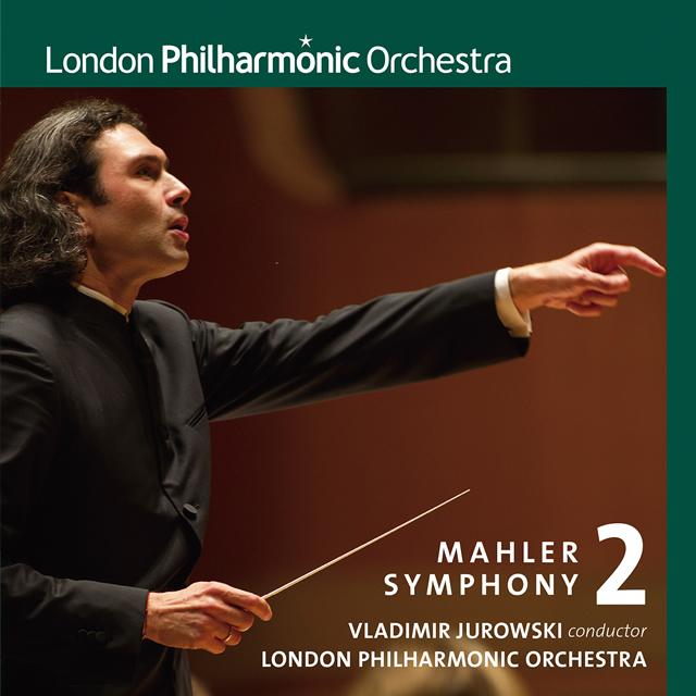 マーラー:交響曲第2番「復活」 ユロフスキ / LPO 他
