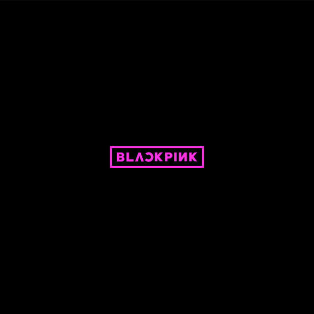 BLACKPINK / BLACKPINK