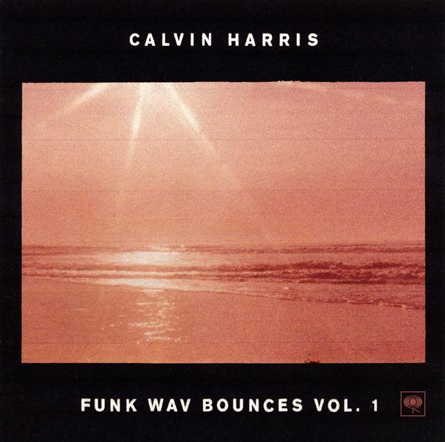 カルヴィン・ハリス / ファンク・ウェーヴ・バウンシズ Vol.1