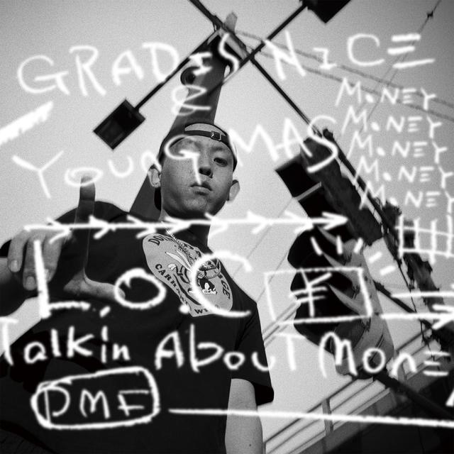 GRADIS NICE&YOUNG MAS / L.O.C-Talkin' About Money-