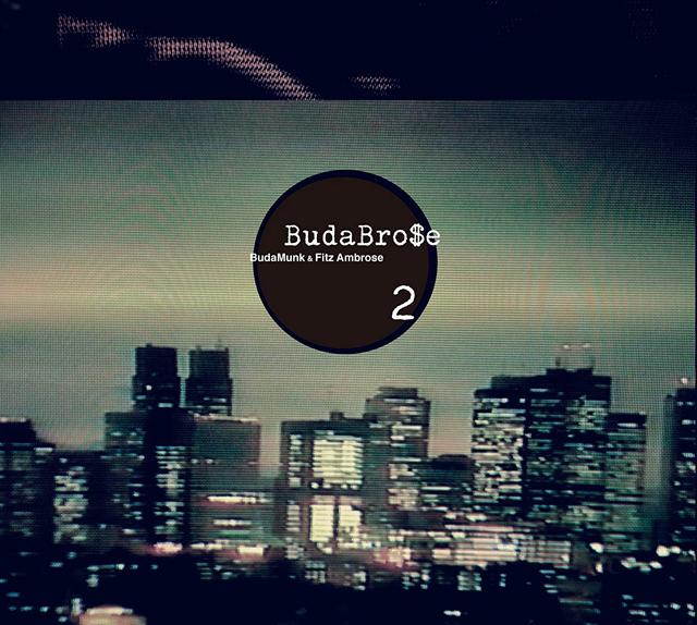 BudaBrose / BudaBrose 2