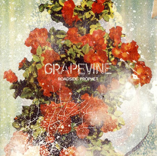 GRAPEVINE / ROADSIDE PROPHET