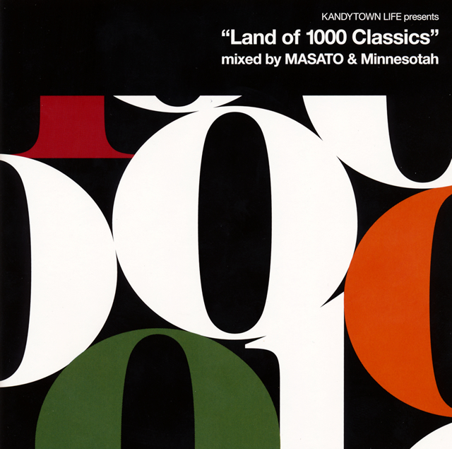 "KANDYTOWN - KANDYTOWN LIFE presents ""Land of 1000 Classics"" mixed by MASATO&Minnesotah [CD]"