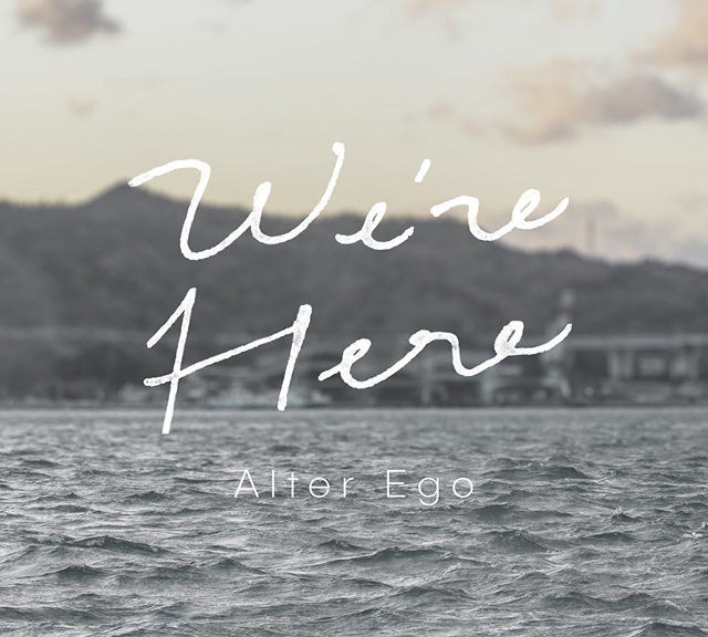 Alter Ego - We're Here [CD]