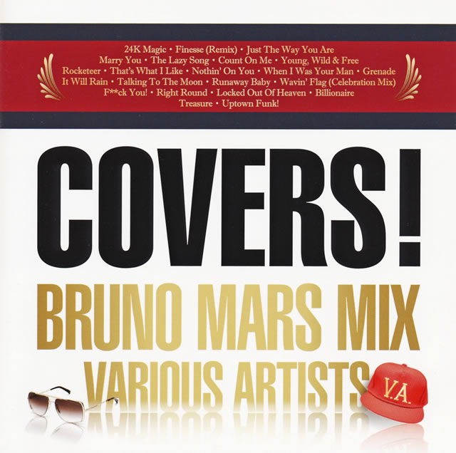 COVERS! BRUNO MARS MIX [CD]