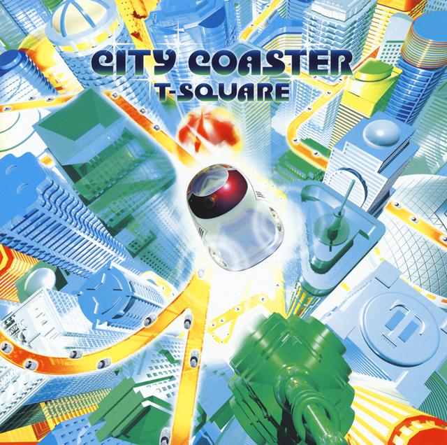 T-SQUARE / CITY COASTER [DVD付]