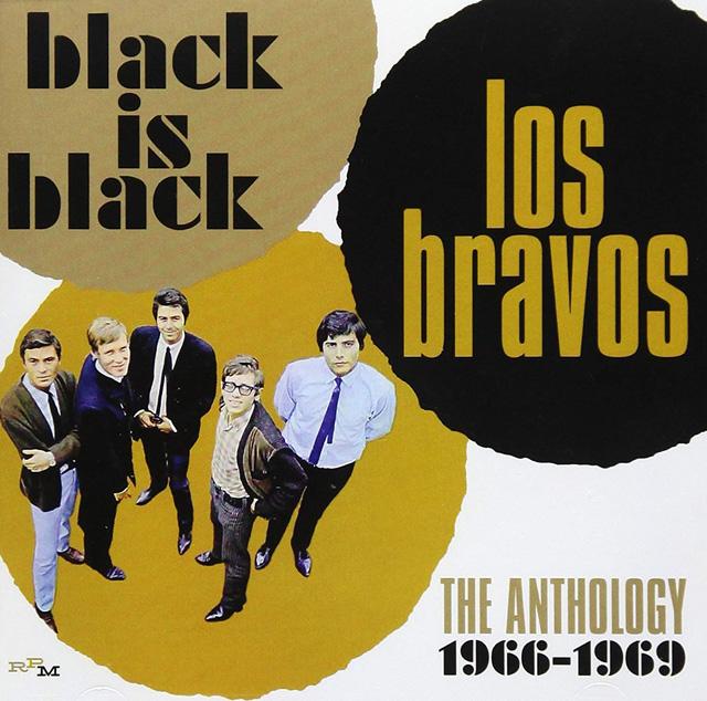 ロス・ブラヴォス / ブラック・イズ・ブラック:アンソロジー 1966-1669 [2CD]