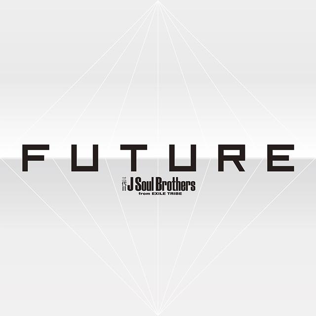 三代目 J Soul Brothers from EXILE TRIBE / FUTURE [3CD+4DVD]
