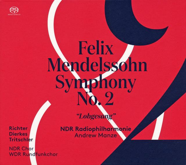 メンデルスゾーン:交響曲第2番「賛歌」 マンゼ / ハノーファー北ドイツ放送po. [デジパック仕様]