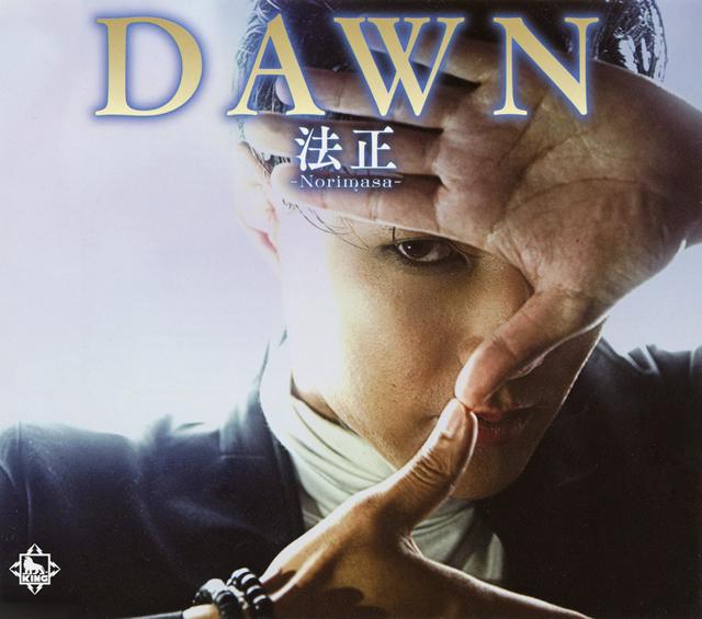 法正-Norimasa- / DAWN