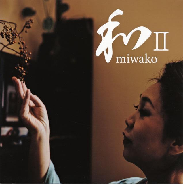 miwako / 和2 [紙ジャケット仕様]