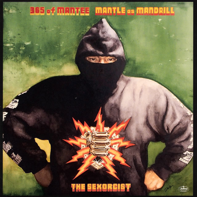 MANTLE as MANDRILL - 365 of MANTEE THE SEXORCIST [CD]