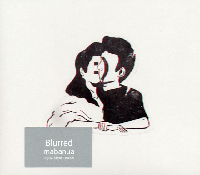 mabanua / Blurred [デジパック仕様]