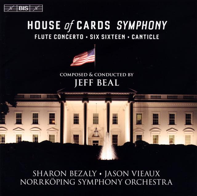 ジェフ・ビール:「ハウス・オブ・カード」交響曲 他 ビール / ノルショーピングso.
