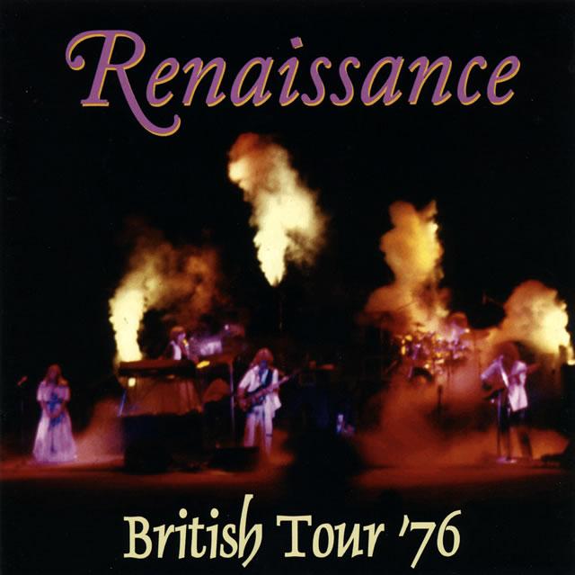 ルネッサンス / ブリティッシュ・ツアー 1976
