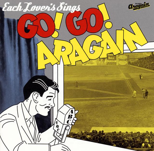 大瀧詠一 Cover Book-ネクスト・ジェネレーション編-「GO!GO!ARAGAIN」