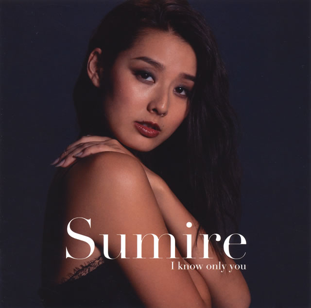 Sumire / I know only you