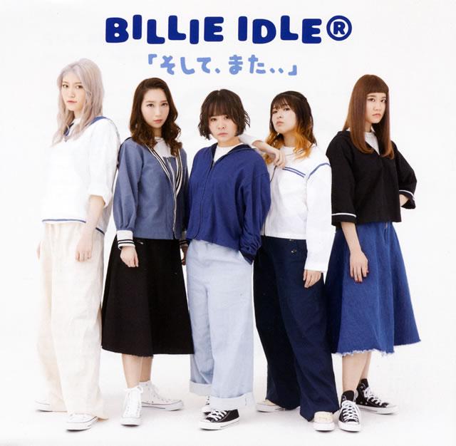 BILLIE IDLE(R) / そして、また、、 [廃盤]