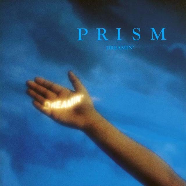 PRISM / DREAMIN' [紙ジャケット仕様]