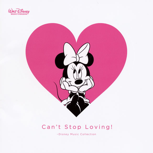 Can't Stop Loving!〜Disney Music Collection