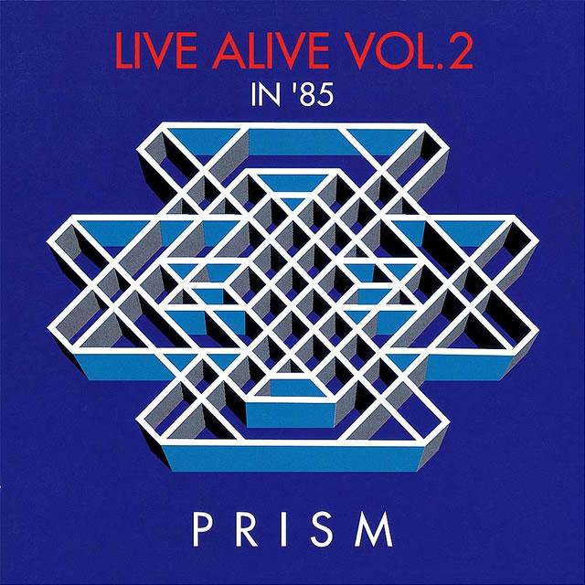 PRISM / LIVE ALIVE VOL.2 [紙ジャケット仕様]