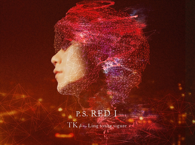 TK from 凛として時雨 / P.S. RED I [デジパック仕様] [CD+DVD] [限定]
