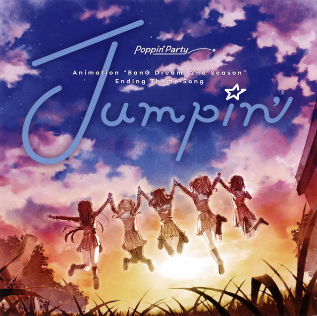 「BanG Dream!」〜Jumpin' / Poppin'Party