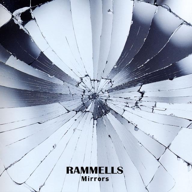 RAMMELLS / Mirrors