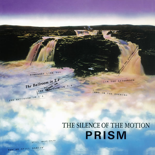PRISM / THE SILENCE OF THE MOTION [紙ジャケット仕様]