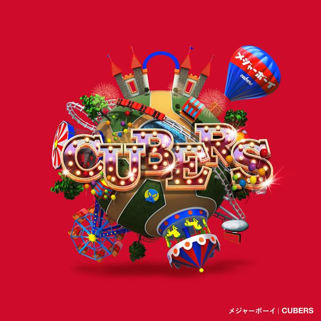 CUBERS / メジャーボーイ