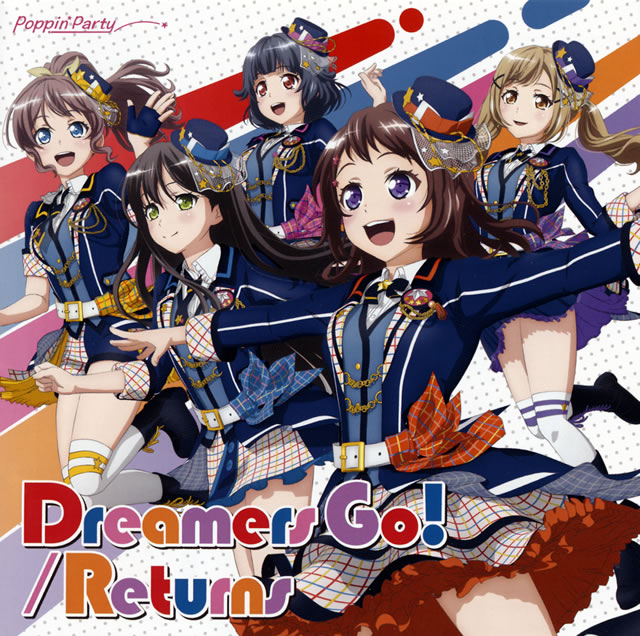 「BanG Dream!」〜Dreamers Go! - Returns - Poppin'Party [Blu-ray+CD] [限定]