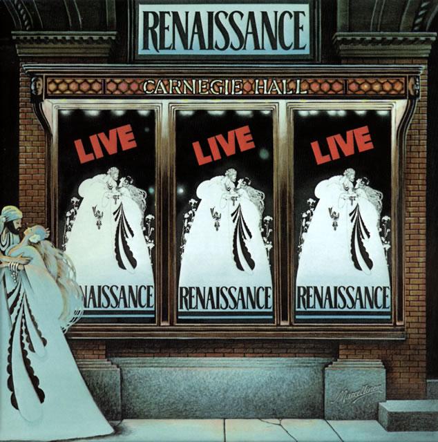 ルネッサンス / ライヴ・アット・カーネギー・ホール(3CD リマスタード&イクスパンディド・ボックス・セット・エディション) [3CD]