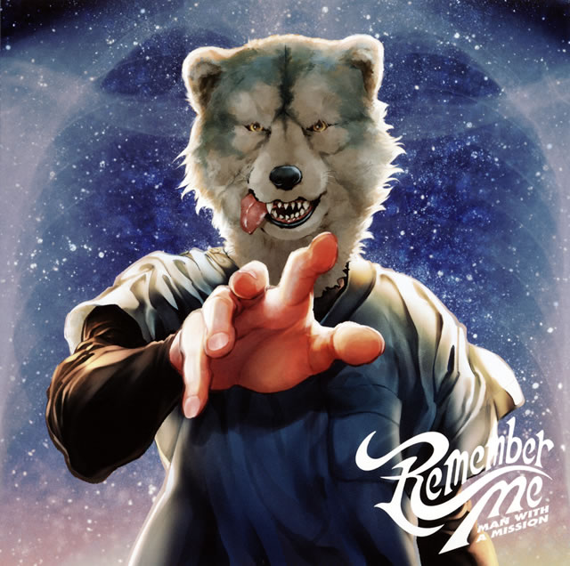 MAN WITH A MISSION - Remember Me [CD]