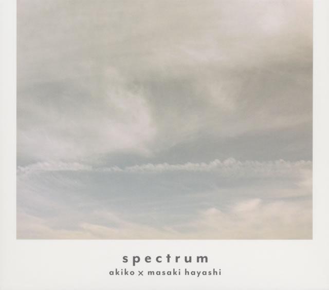 akiko×林正樹 / spectrum