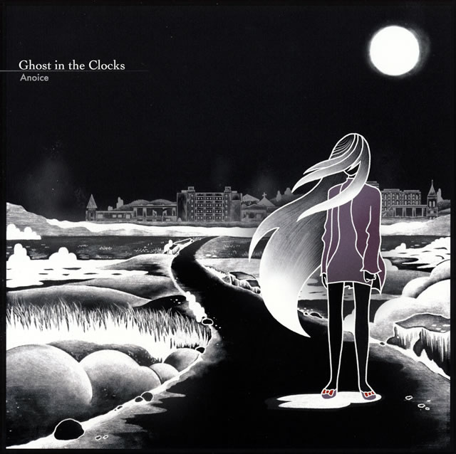Anoice / Ghost in the Clocks