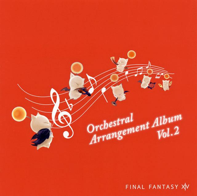 「FINAL FANTASY 14」Orchestral Arrangement Album Vol.2