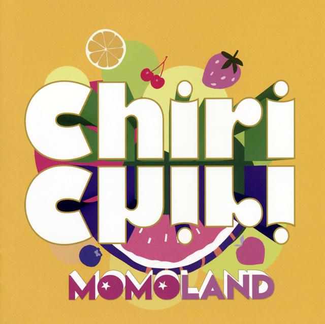 MOMOLAND / Chiri Chiri [CD+DVD] [限定]