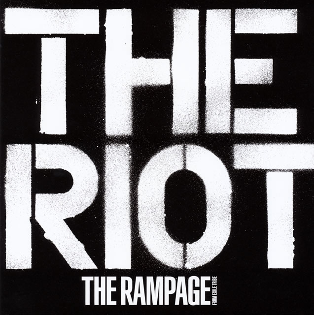 THE RAMPAGE from EXILE TRIBE / THE RIOT