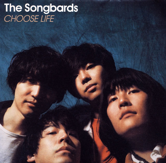 The Songbards / CHOOSE LIFE