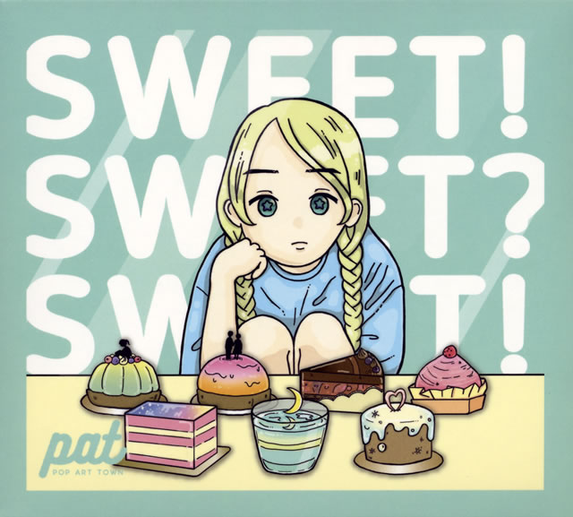 POP ART TOWN / SWEET!SWEET?SWEET!