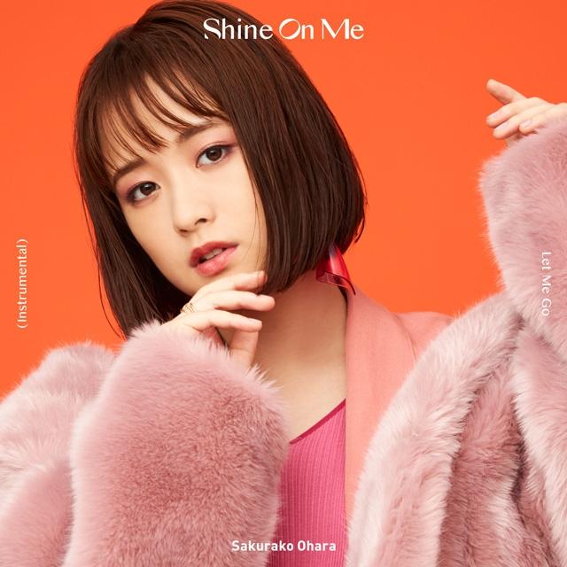 大原櫻子 / Shine On Me [限定]