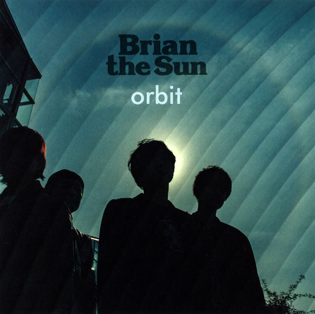 Brian the Sun - orbit [CD]