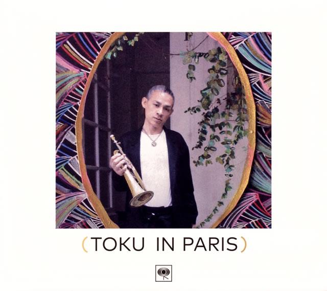 TOKU / TOKU in Paris [デジパック仕様] [Blu-spec CD2]