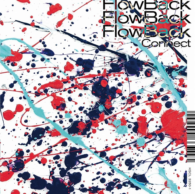 FlowBack / Connect [Blu-ray+CD] [限定]