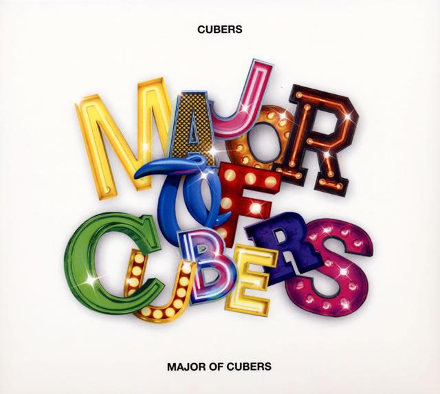CUBERS / MAJOR OF CUBERS [CD+2DVD] [限定]