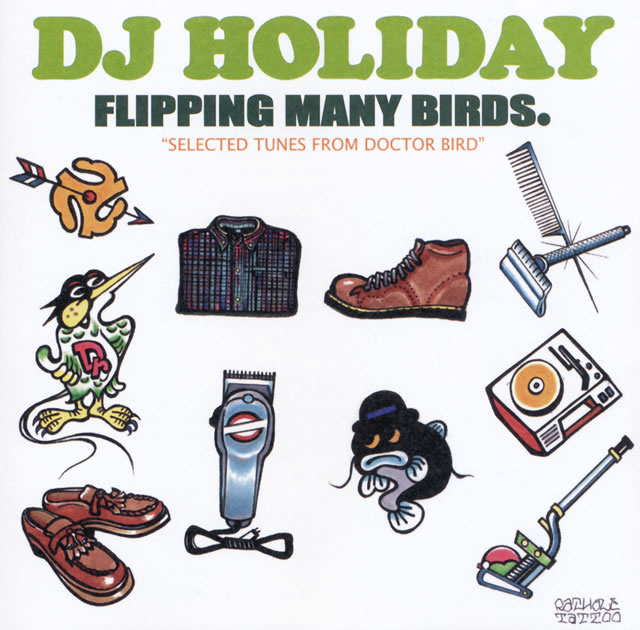 DJ HOLIDAY a.k.a 今里 from STRUGGLE FOR PRIDE  / FLIPPING MANY BIRDS.