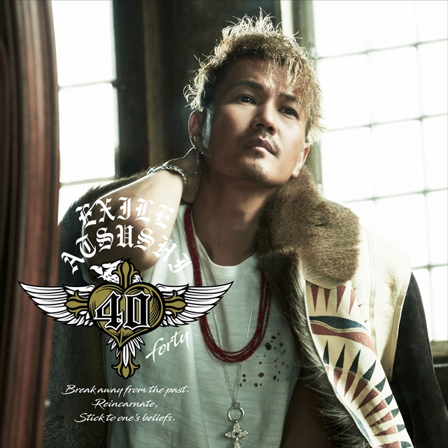 EXILE ATSUSHI / 40〜forty〜 [Blu-ray+CD]